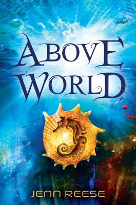 Above World By Reese, Jenn